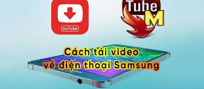 3 cách tải video về điện thoại Samsung cực đơn giản