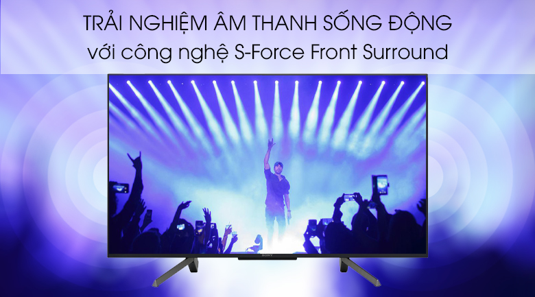 tivi Sony 43W660G công nghệ âm thanh S-Force Front Surround