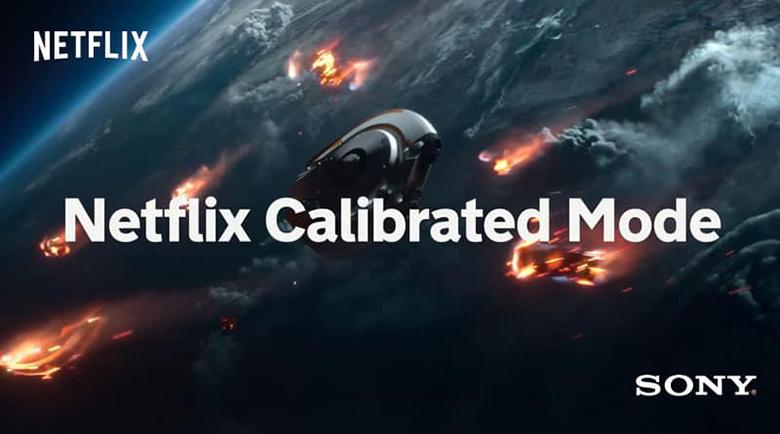 tivi Sony OLED 55A9F Netflix đề xuất và chất lượng phòng thu với Netflix Calibrated Mode