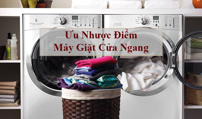 Nhưng ưu nhược điểm máy giặt cửa ngang