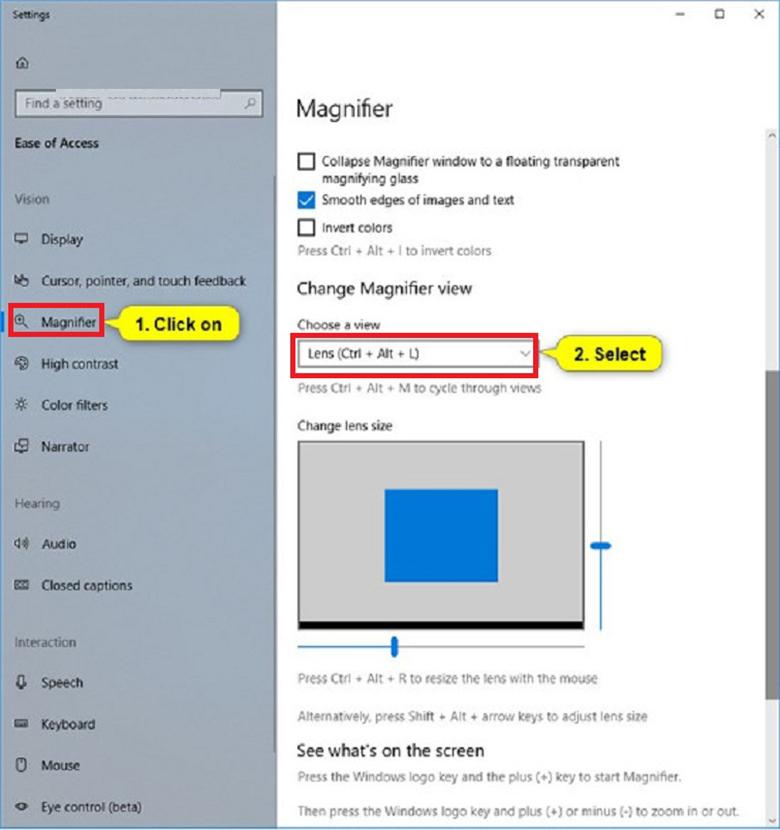 Thay đổi chế độ xem Magnifier từ Settings (Cài đặt) khi muốn thay đổi cách phóng to màn hình laptop, máy tính win 10